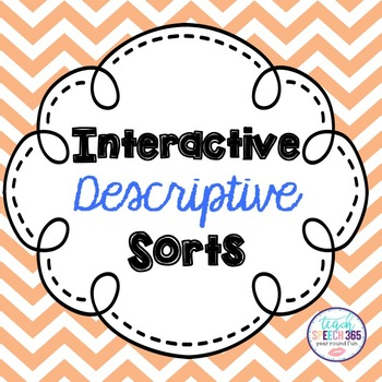 Interactive Descriptive Sorts