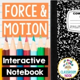 Interactive Notebook  {Force and Motion}