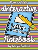 Interactive Notebook {Letter of the Week} Primary Style