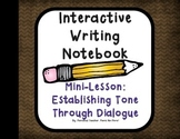 Interactive Notebook Mini-Lesson: Dialogue