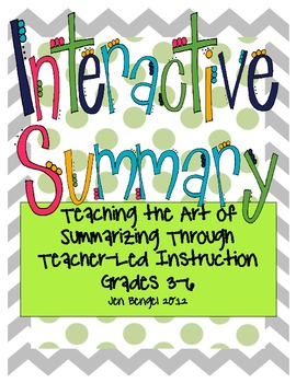Interactive Summary for Grades 3-6: Teach Summarizing all