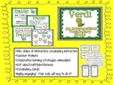 Verdi:  Intermediate Vocabulary Study (Explicit Instruction