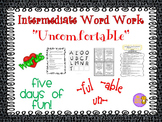 """Word Work and Vocabulary 5-Day Intermediate Unit """"UNCOMFORTABLE"""""""