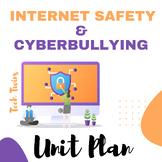 Internet Safety/ Cyberbullying Unit