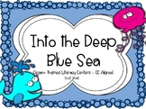 Into the Deep Blue Sea Literacy Centers - CC Aligned