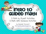 Intro to Guided Math: Back to School Centers
