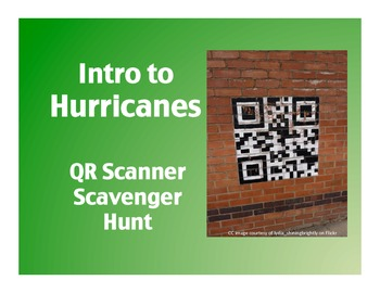Intro to Hurricanes: QR Scanner Scavenger Hunt (on iPads!)
