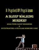 Intro to Psych: Sleep Disorders & Investigating A Sleep Wa