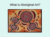 Introduction to Aboriginal Art Powerpoint with Worksheet