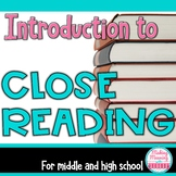Introduction to Close Reading for Middle and High School -