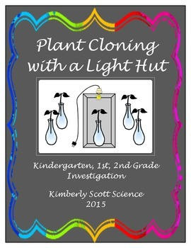 Investigating Plant Cloning with a Light Hut: Kindergarten
