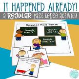 It Happened Already!  A Regular Past Tense Activity