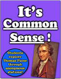 It's Common Sense!  Students examine Thomas Paine through