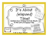 It's About (elapsed) Time: Common Core Aligned Activity Sh