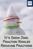 It's Snow Joke - Winter Fraction and % Word Riddles
