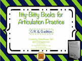 Itty-Bitty Books for Articulation Practice - K, G set
