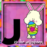 J is for Jellybean/Easter Themed Lesson Plans (one week)