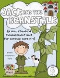Jack and the Beanstalk {A Nonstandard Measurement Unit for