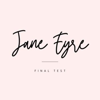 Jane Eyre Final Test FREE