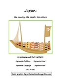 Japan: The Country, The Culture, The People: Primary Age Unit