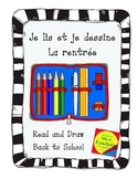 Je lis et je dessine - La rentrée  Back to school read and draw
