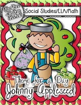 Fall Themes:  Johnny Appleseed  - A Cross-Curricular Thema