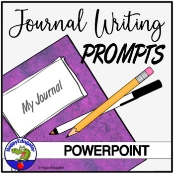Journal Prompts for Developing Writing Skills PowerPoint