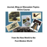 Discussion, Journal or Blog- The New World to the Post-Mod
