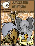 Journeys 1st Grade Lesson 22...Amazing Animals...Practice