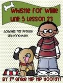 Journeys 1st Grade Lesson 23... Whistle for Willie...Suppl