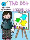 Journeys 1st Grade Lesson 26...The Dot...Supplemental Unit!