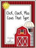 Journeys 2nd Grade- Click, Clack, Moo Cows That Type Unit