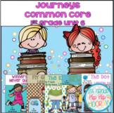 Journeys Common Core 1st ....Unit Six Bundle...Activities