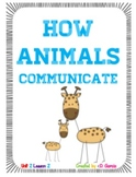 Journeys First Grade How Animals Communicate Unit 2 Lesson 7