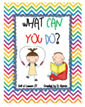 Journeys First Grade What Can You Do? Unit