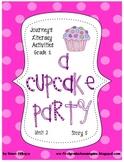 Journeys® Literacy Activities - A Cupcake Party- Grade 1