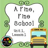 Journeys Third Grade: A Fine, Fine School
