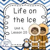 Journeys Third Grade: Life on the Ice