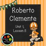Journeys Third Grade: Roberto Clemente