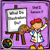 Journeys Third Grade: What Do Illustrators Do?