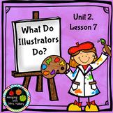 Journeys Third Grade: What Do Illustrators Do?