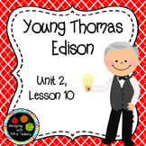 Journeys Third Grade: Young Thomas Edison