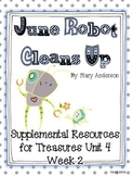 June Robot Cleans Up-Supplemental Resources for Treasures