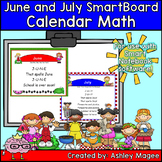 June and July Calendar Math/Morning Meeting for SMARTBoard