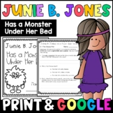 Junie B. Jones Has a Monster Under Her Bed: Complete Unit