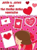 Junie B. Jones and the Mushy Gushy Valentine Literary Companion