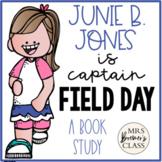 Junie B. Jones is Captain Field Day Book Study