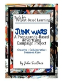 Junk Wars: Project Based Assessment for Propaganda & Logic