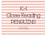 K-1 Close Reading: Penguins