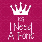 KG I Need A Font: Personal Use